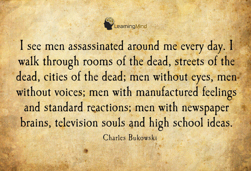 I see men assassinated around me every day.