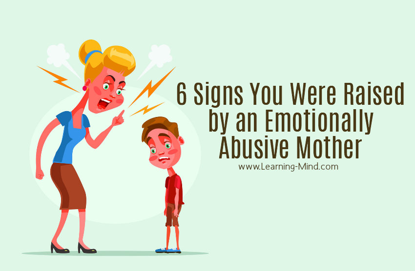 You Were Raised by an Emotionally Abusive Mother If You ...