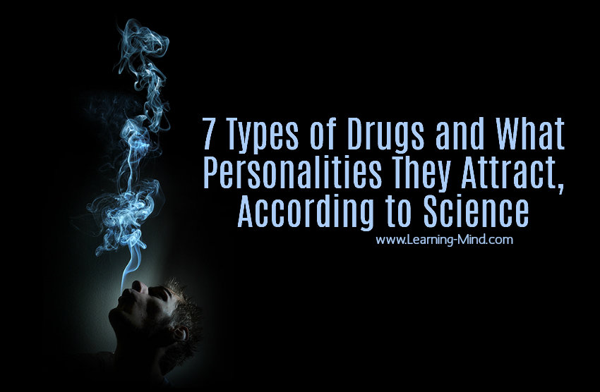 types of drugs personality