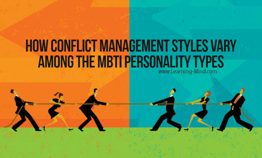 How Conflict Management Styles Vary among the MBTI Personality Types