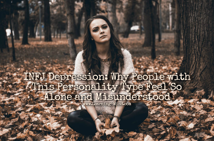 INFJ Depression: Why This Personality Type Feels Alone and