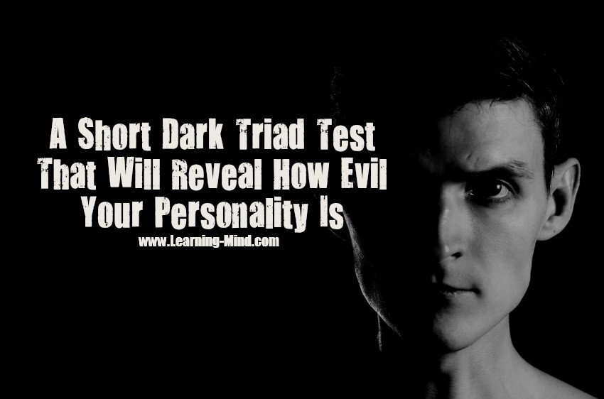 A Short Dark Triad Test That Will Reveal How Evil Your Personality