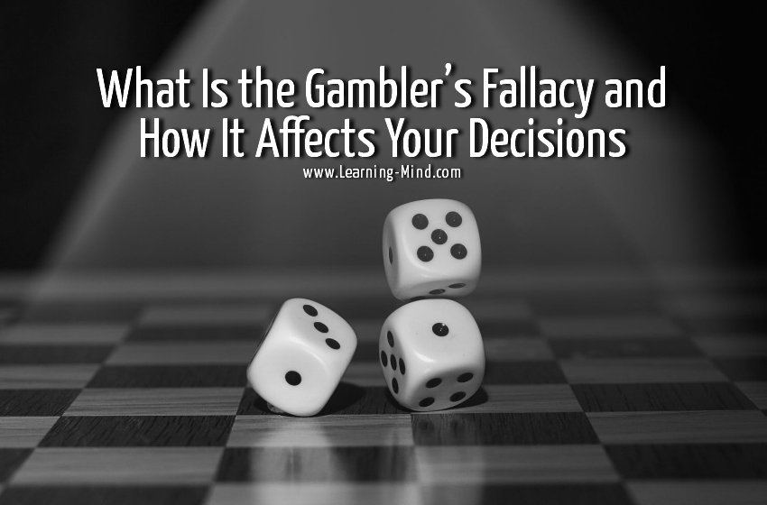 What Is the Gambler's Fallacy and How It Affects Your Decisions