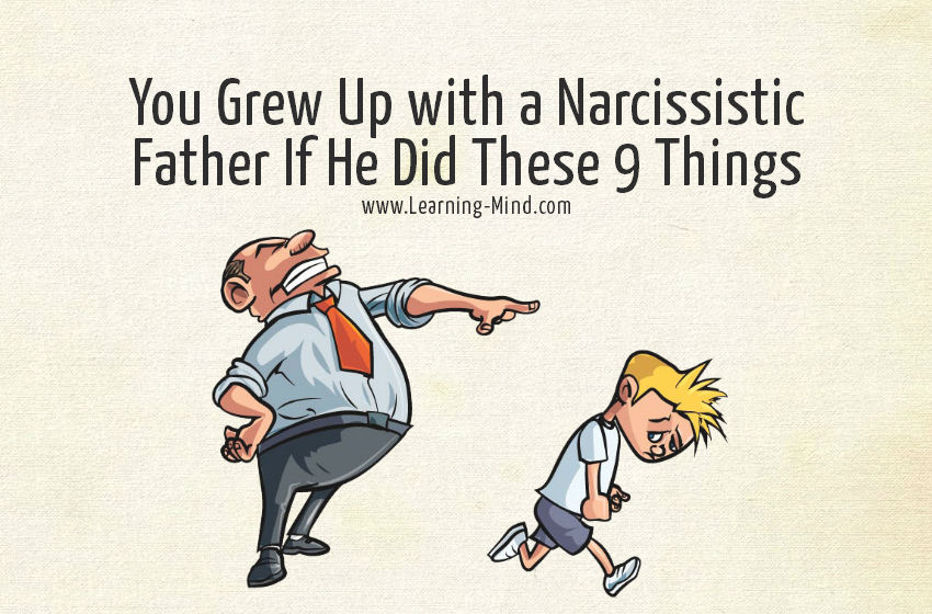 9 Signs of a Narcissistic Father: Were You Raised by a