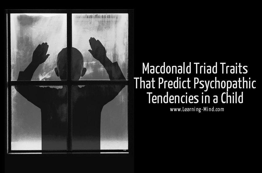 Macdonald Triad Traits Psychopath Child