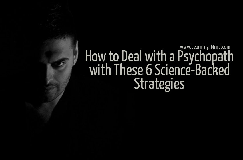 how to deal with a psychopath