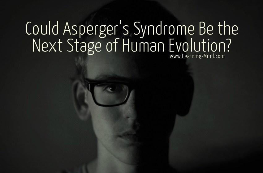 Signs Asperger's Syndrome Evolution