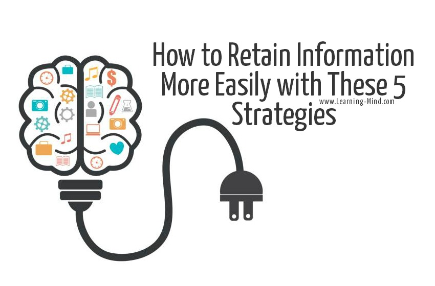 retain information easily strategies