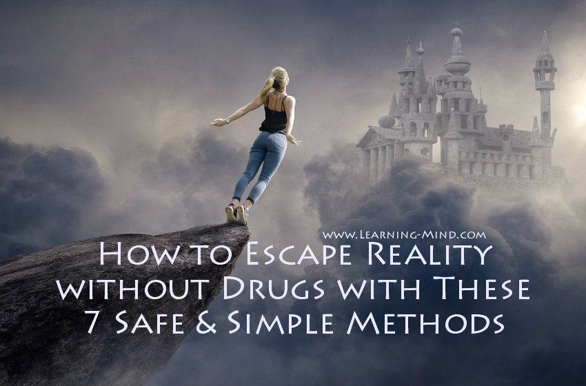 how to escape reality