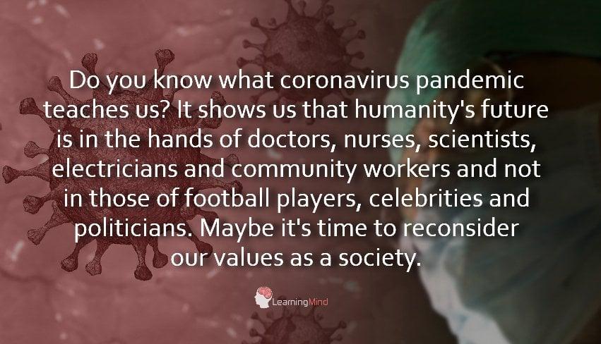 A Powerful Lesson Coronavirus Pandemic Teaches Our Society