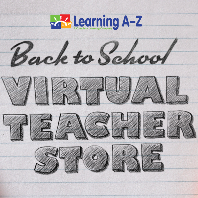 Learning A-Z Launches Annual Virtual Teacher Store Back-To