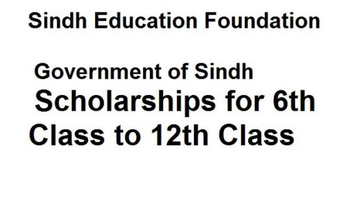 Sindh Education Foundation Scholarship 2020 6th Class to 12th