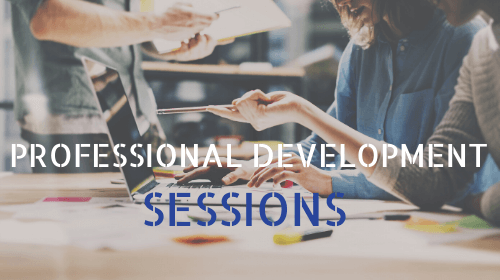 Title image saying 'Professional Development Sessions'