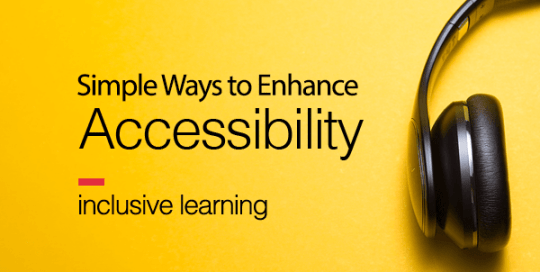 Simple Ways to Enhance Accessibility