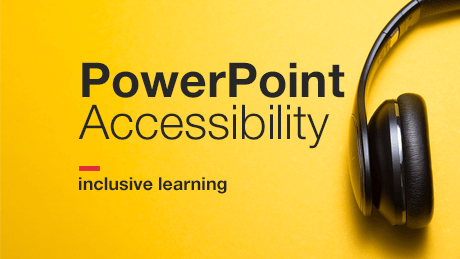 PowerPoint Accessibility - Inclusive Learning