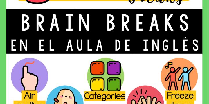 5 BRAIN BREAKS PARA TU AULA DE INGLÉS