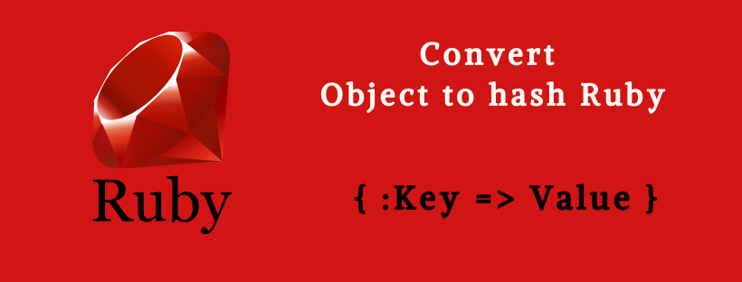 convert object to hash ruby