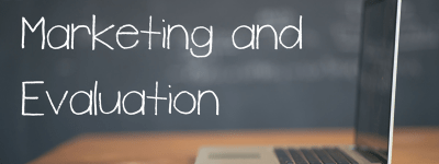 Marketing and Evaluation