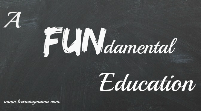 A FUNdamental Education!
