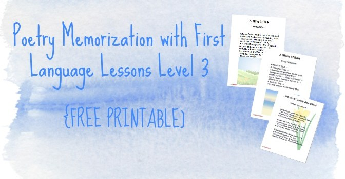 First Language Lessons 3 - Poetry Memorization Printables (FREE)