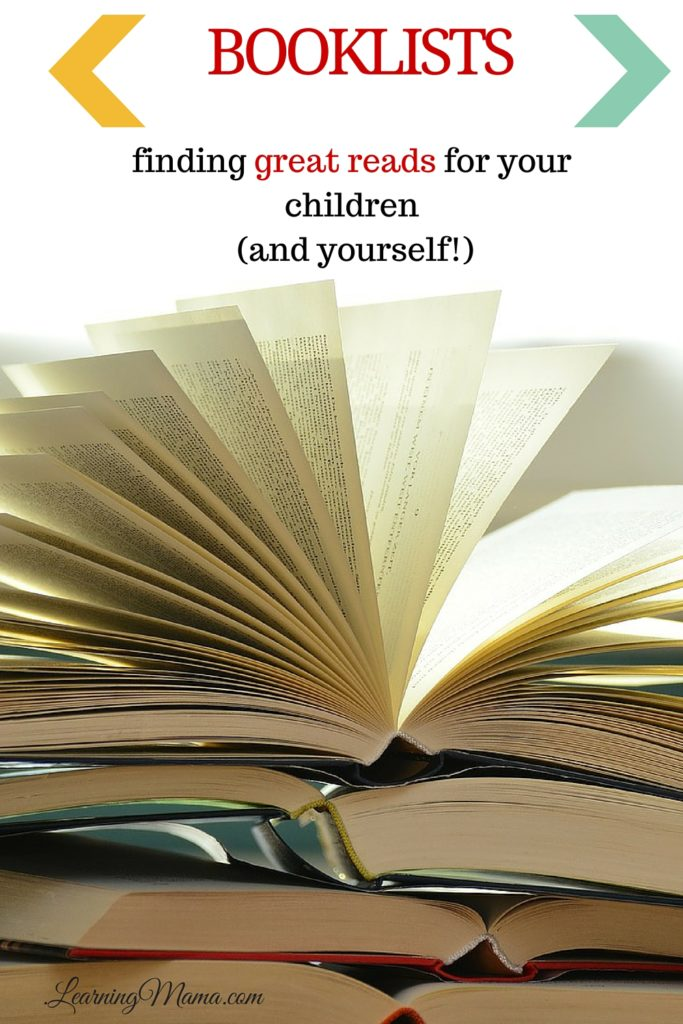 Booklists: finding great reads for your children and yourself! These are my favourite sources for wholesome & classic literature selections for our family and homeschool