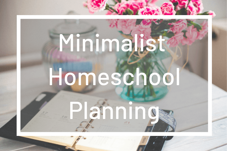 Do the Next Thing (my minimalist homeschool planning)