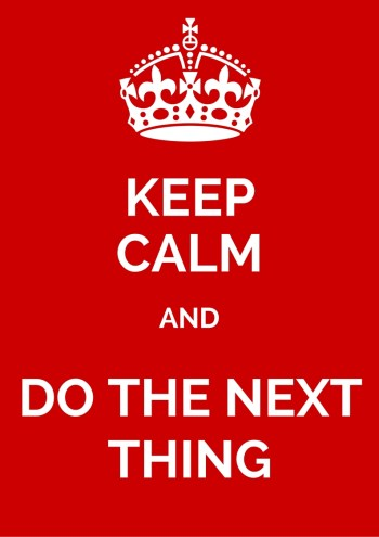 KEEP CALM AND DO THE NEXT THING: My homeschool planning motto!