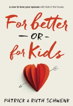 For Better or for Kids - a vow to love your spouse with kids in the house {BOOK REVIEW}