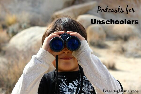 Homeschool Podcasts - Unschooling