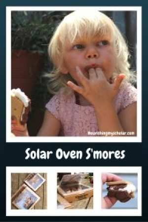 99 Things to do with your kids this summer: solar oven s'mores!