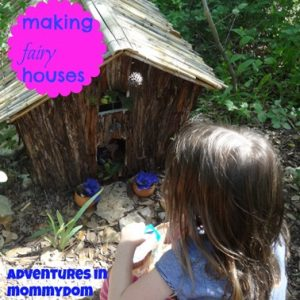99 Things to do This Summer with Your Children: make fairy houses