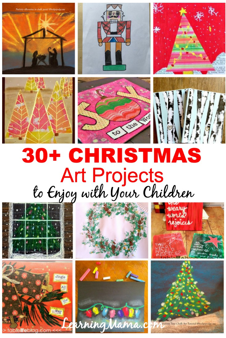 30 + Christmas Art Projects #homeschooling #christmas #art