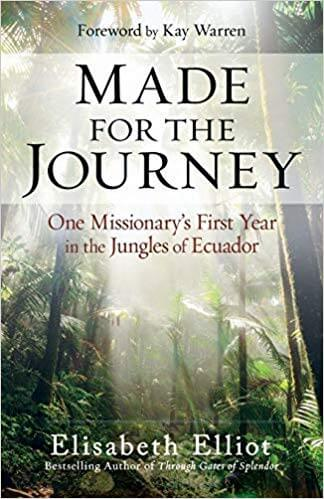 Made for the Journey: One Missionary's First Year in the Jungles of Ecuador by Elisabeth Elliot {Book Review}