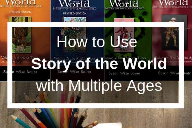 How to Use Story of the World With Multiple Ages