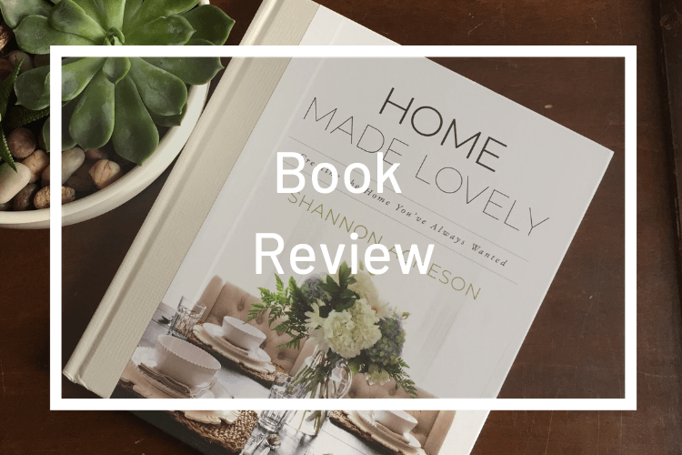 Making a Lovely Home: Home Made Lovely Book Review
