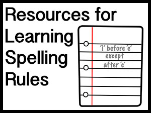 Free Resources for Learning Spelling Rules