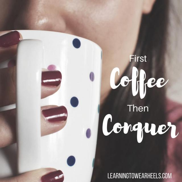 First coffee then conquer My mantra this Thursday morning! fridayevehellip