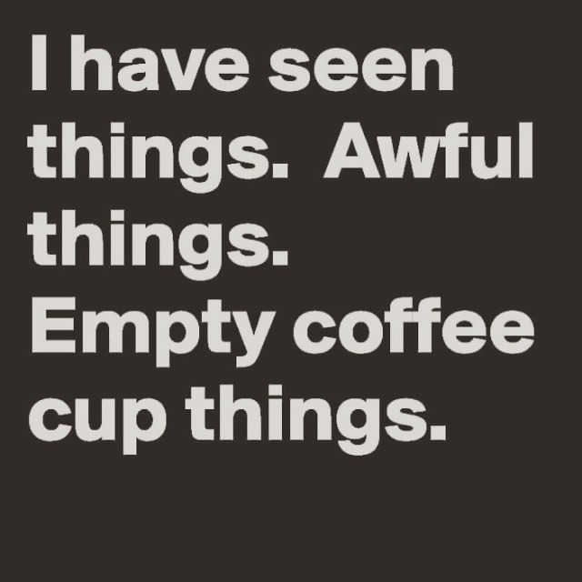 Coffee cup is running low! Who else is ready forhellip
