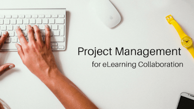 Project Management for eLearning Collaboration
