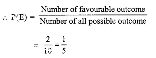 Selina Concise Mathematics Class 10 ICSE Solutions Chapter 25 Probability Ex 25A Q2.2