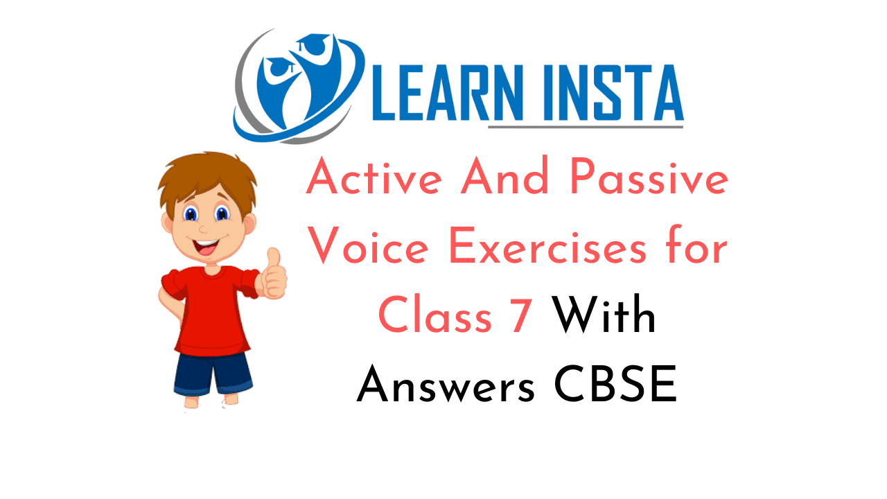 Active And Passive Voice Exercises for Class 7
