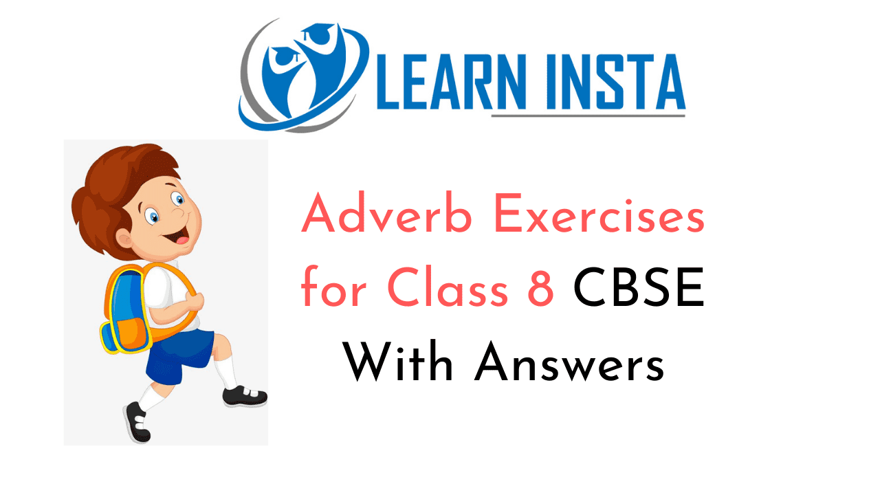 hight resolution of Adverb Exercises for Class 8 CBSE With Answers