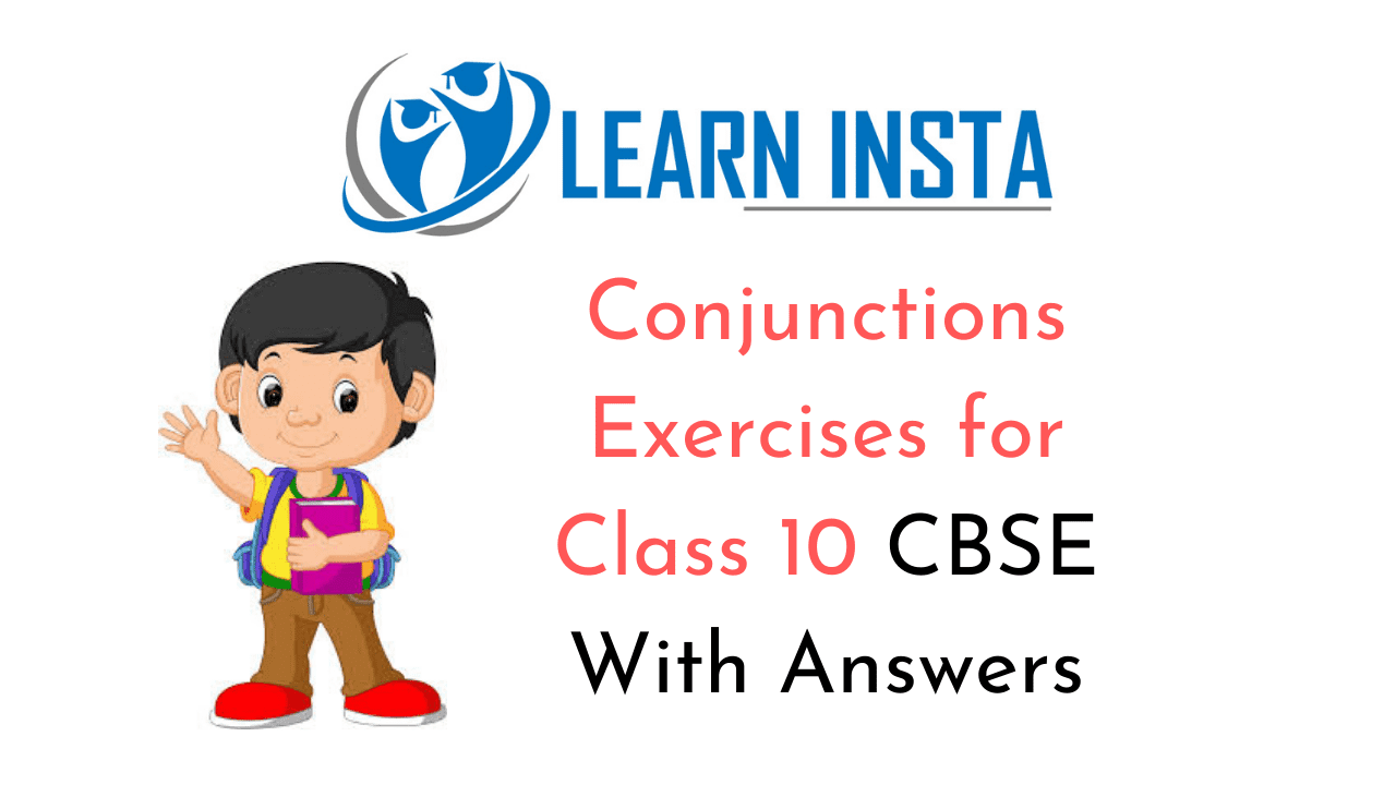 hight resolution of Conjunctions Exercises for Class 10 CBSE With Answers