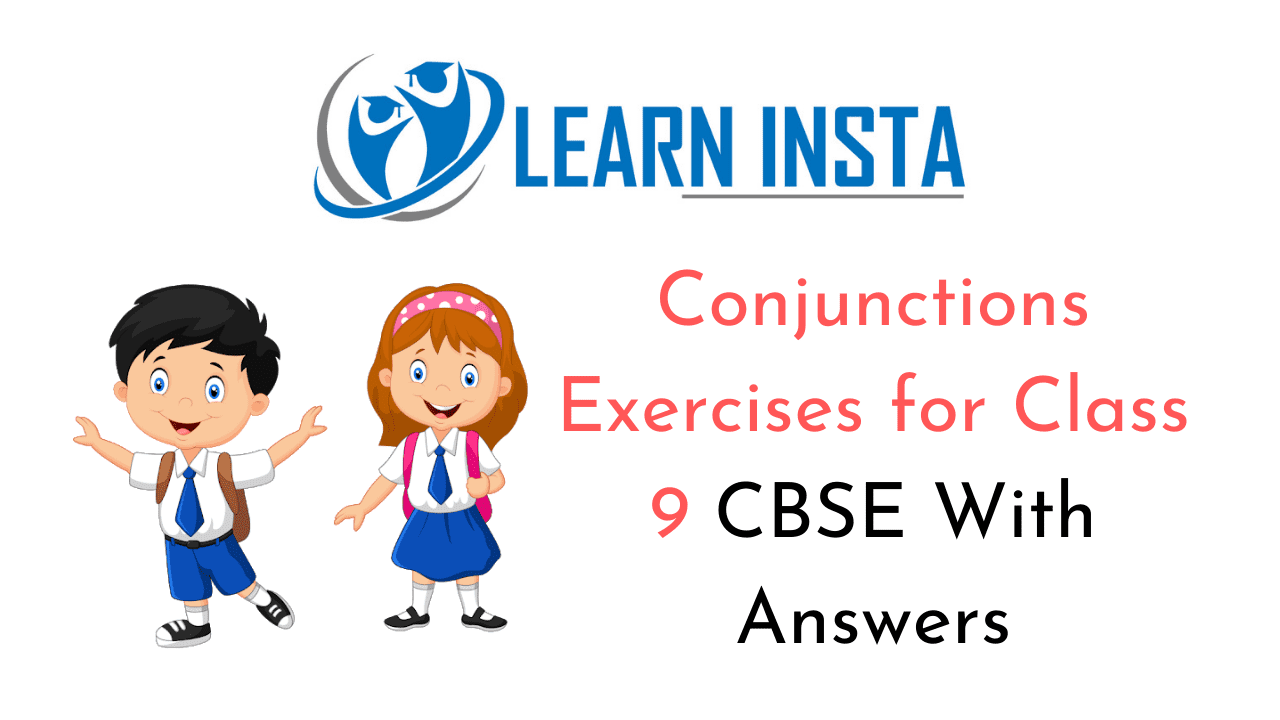 hight resolution of Conjunctions Exercises for Class 9 CBSE With Answers