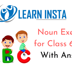 Noun Exercises for Class 6 CBSE With Answers [ 720 x 1280 Pixel ]