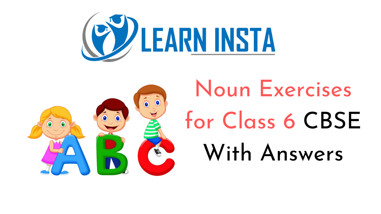 hight resolution of Noun Exercises for Class 6 CBSE With Answers