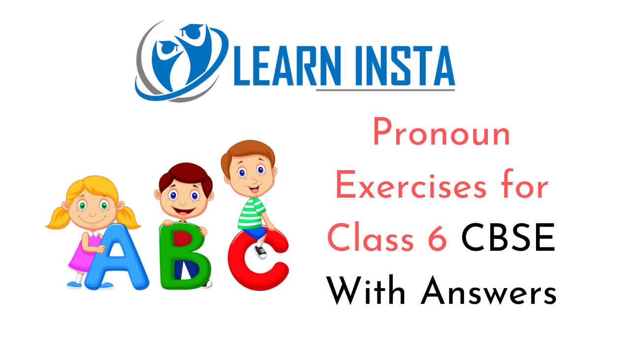 hight resolution of Pronoun Exercises for Class 6 CBSE With Answers