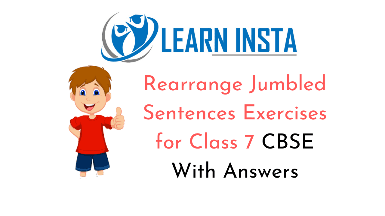 hight resolution of Rearrange Jumbled Sentences Exercises for Class 7 CBSE With Answers