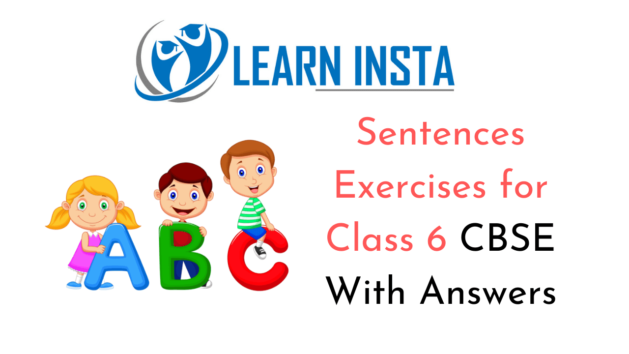 hight resolution of Sentences Exercises for Class 6 CBSE With Answers