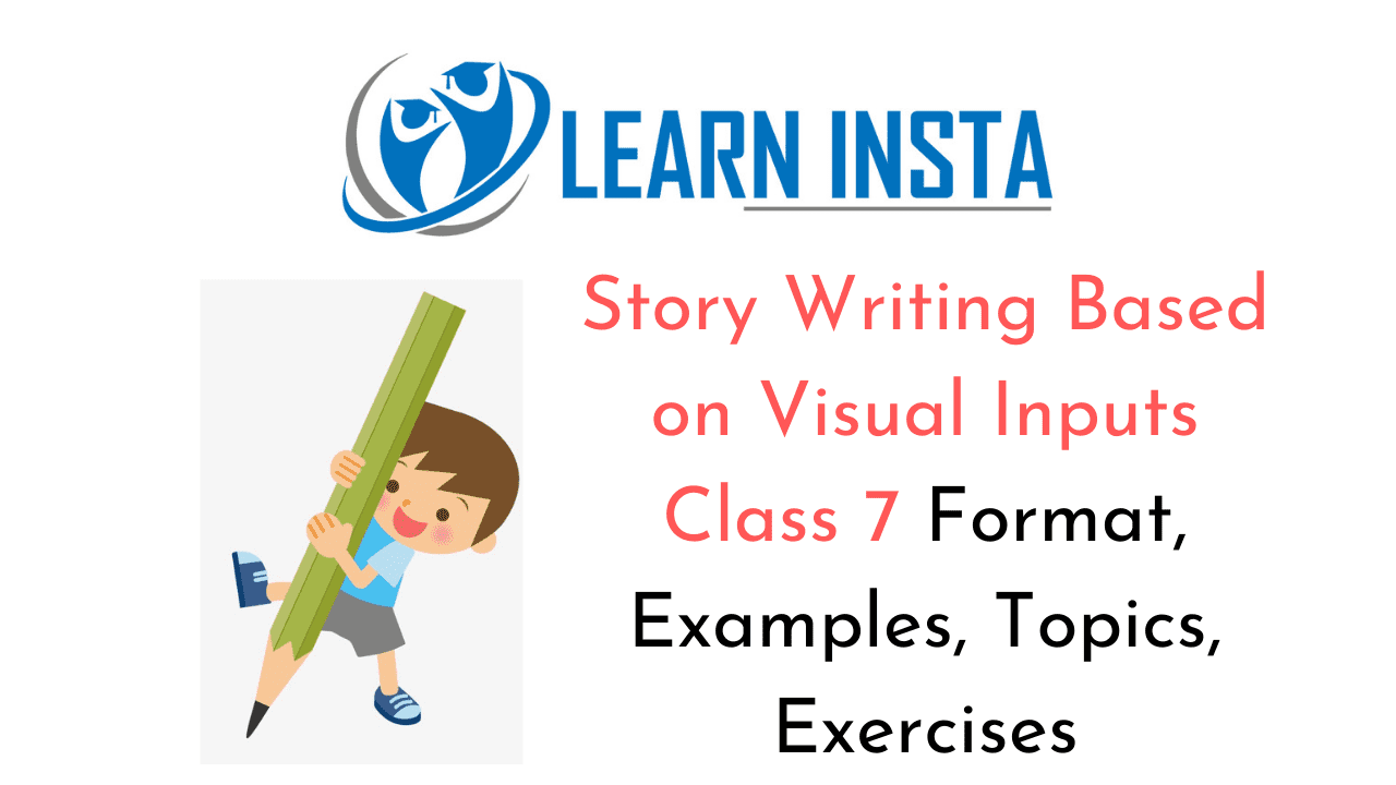 Story Writing Based on Visual Inputs Class 7